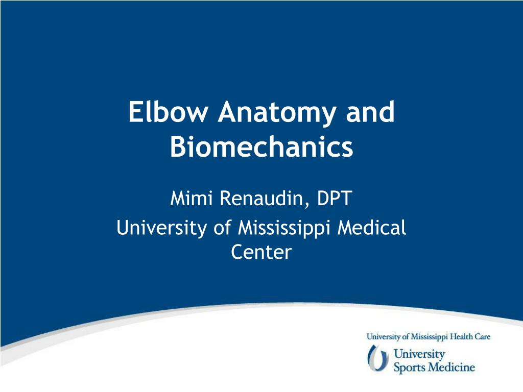 Ppt Elbow Anatomy And Biomechanics Powerpoint Presentation Id