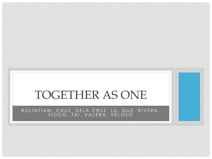 together as one n.