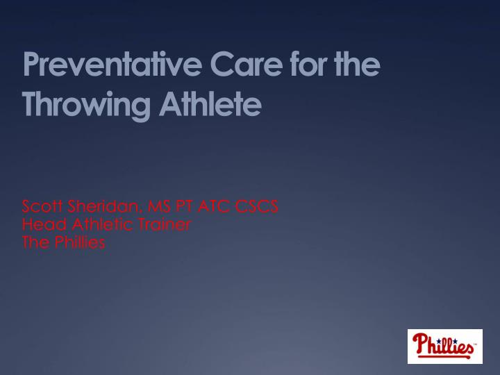 preventative care for the throwing athlete n.