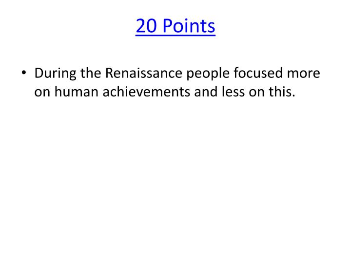 20 Points