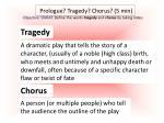 prologue tragedy chorus 5 min