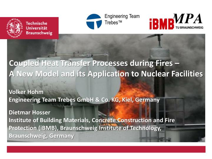 Coupled Heat Transfer Processes during Fires