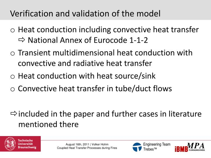 Verification and validation of the model