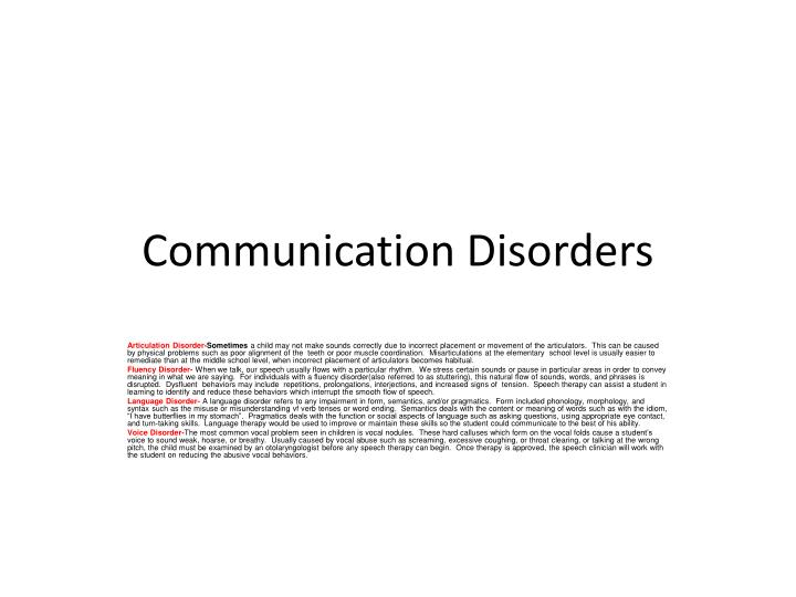 communication disorders The journal of communication disorders publishes original articles on topics related to disorders of speech, language and hearing authors are.