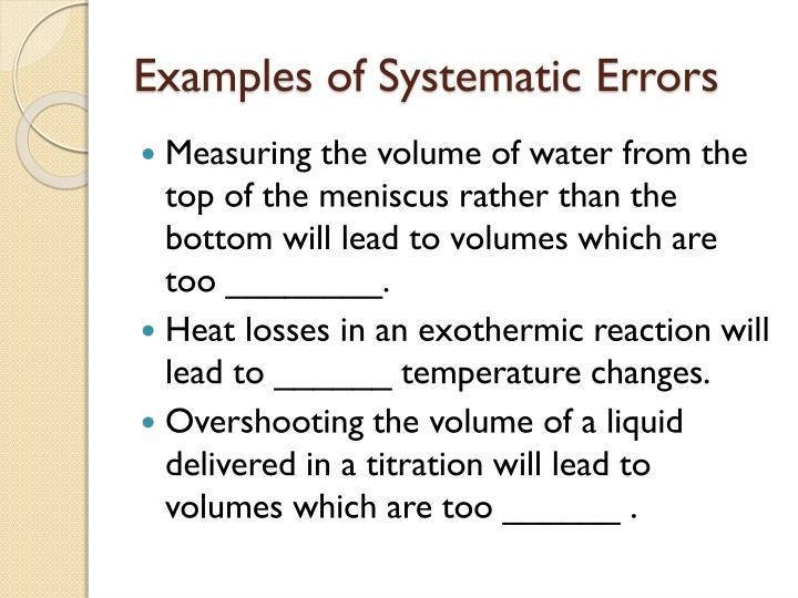 Examples of Systematic Errors