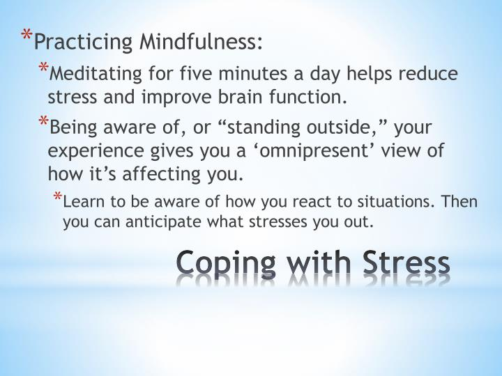 Practicing Mindfulness: