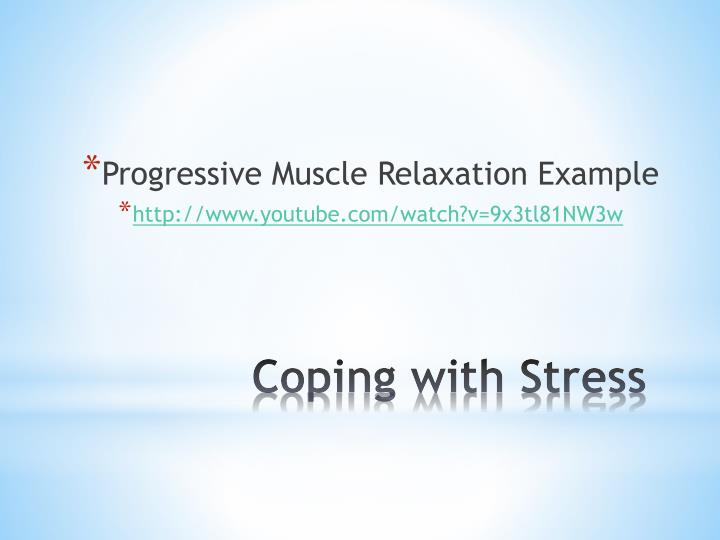 Progressive Muscle Relaxation Example