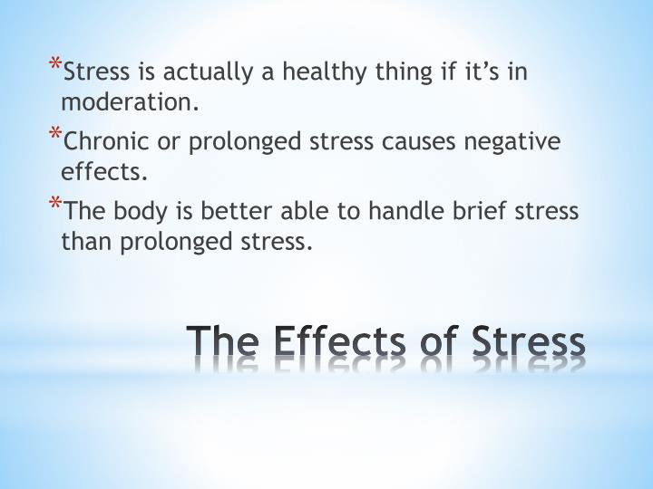 Stress is actually a healthy thing if it's in
