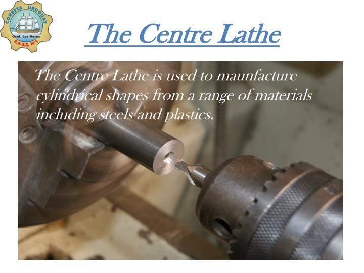 The centre lathe1