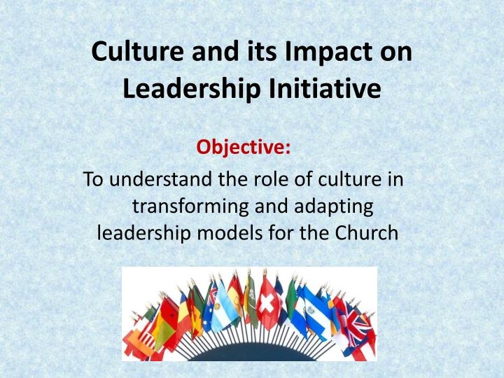 Culture and its impact on leadership initiative