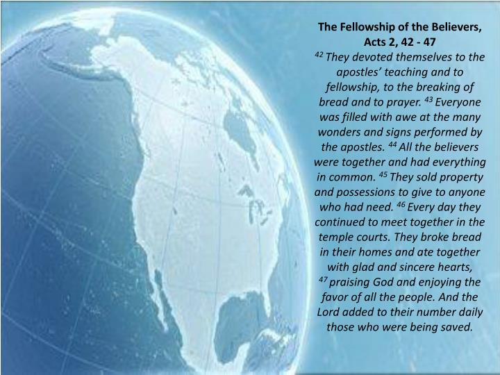 The Fellowship of the Believers, Acts 2, 42 - 47