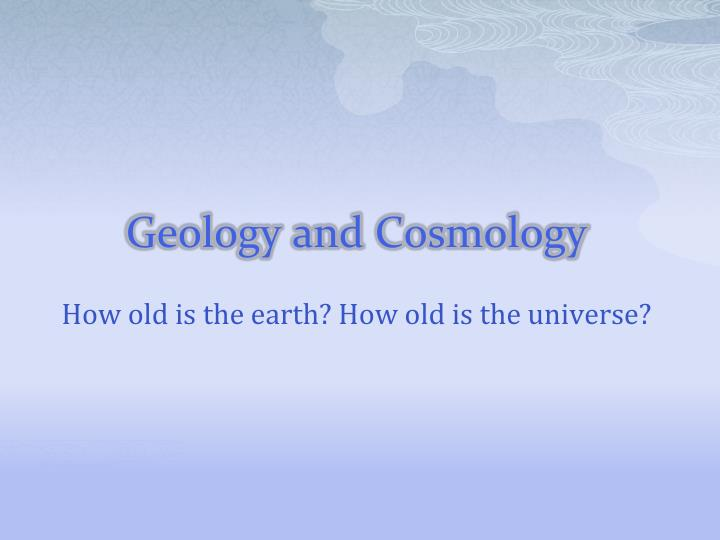 geology and cosmology n.