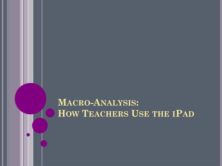 Macro-Analysis: