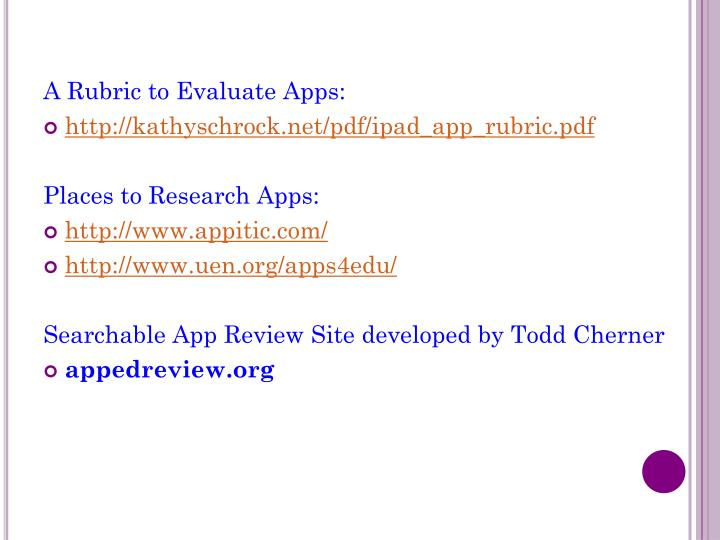 A Rubric to Evaluate Apps: