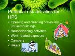 potential risk activities for hps