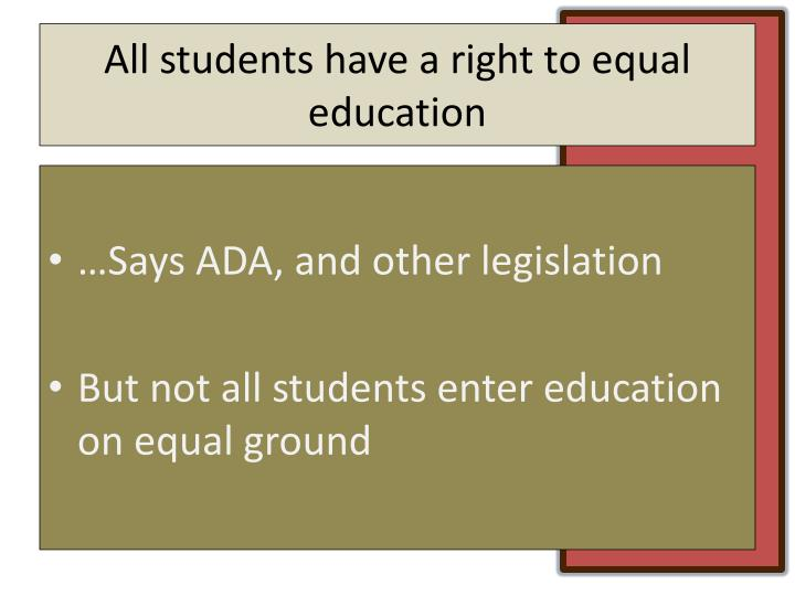 All students have a right to equal education