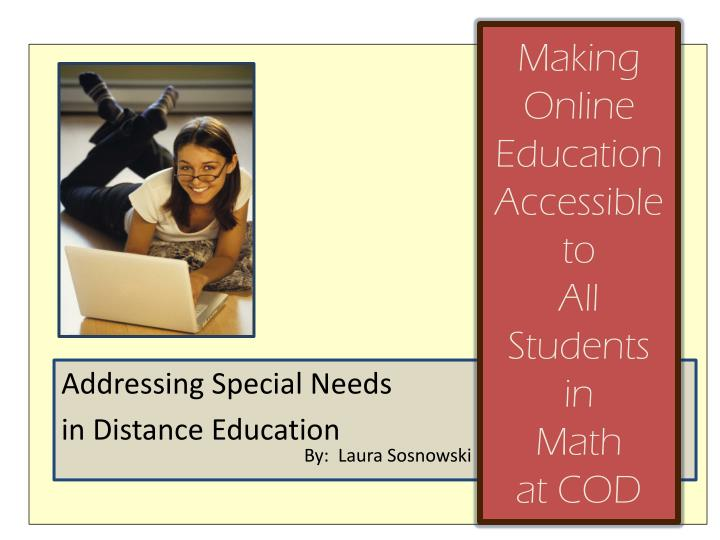 Making online education accessible to all students in math at cod