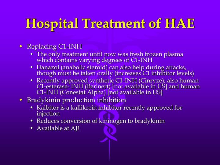 Hospital Treatment of HAE