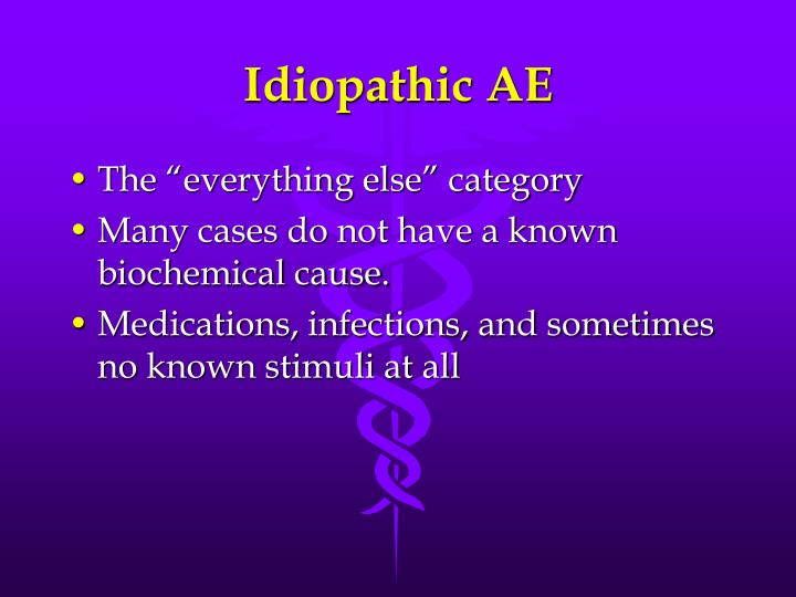 Idiopathic AE