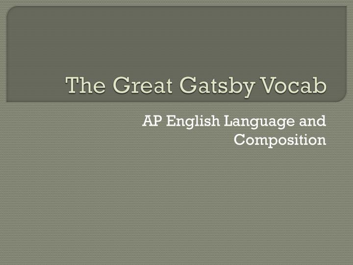 the great gatsby language