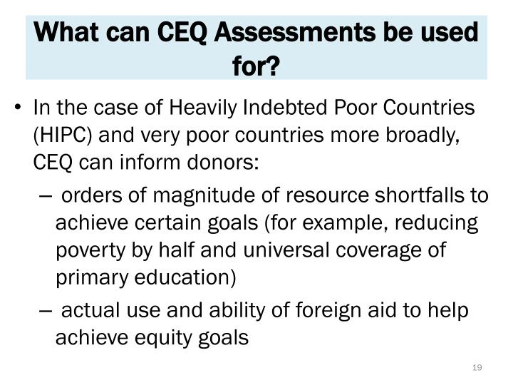 What can CEQ Assessments be used for?