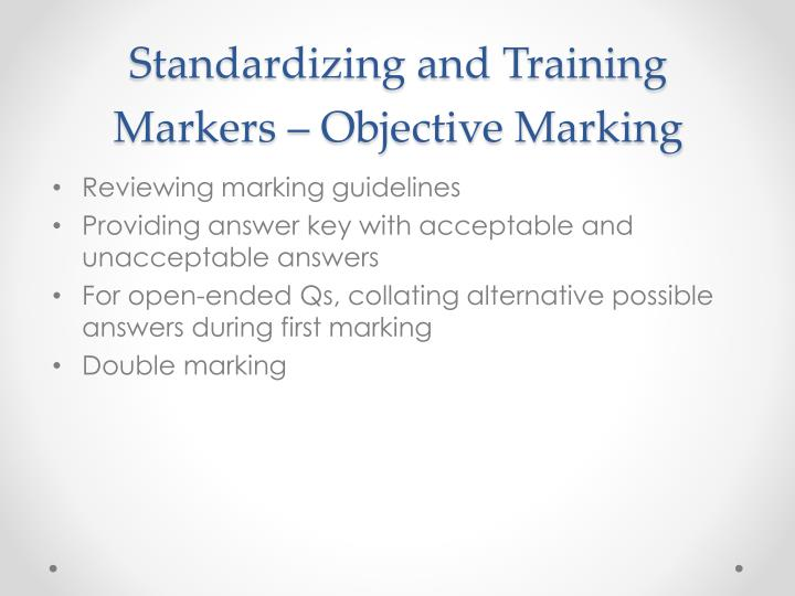 Standardizing and training markers objective marking