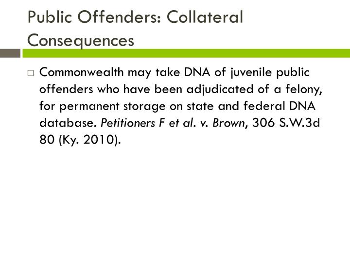 Public Offenders: Collateral C