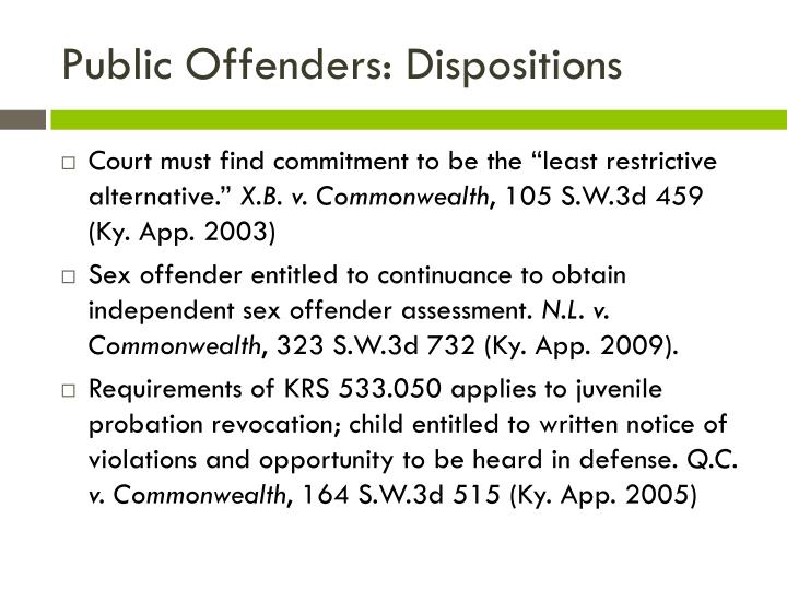 Public Offenders: Dispositions