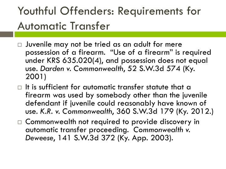 Youthful Offenders: Requirements