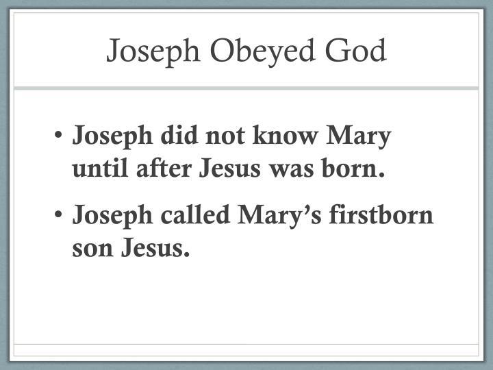 Joseph Obeyed God