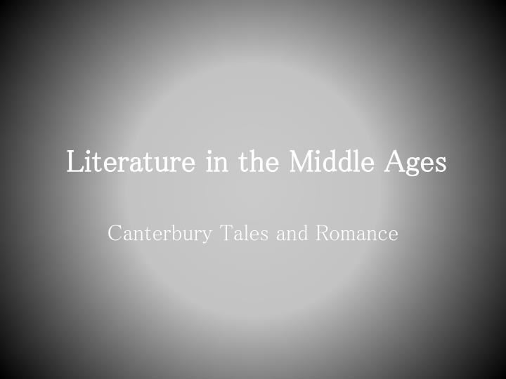 literature in the middle ages n.