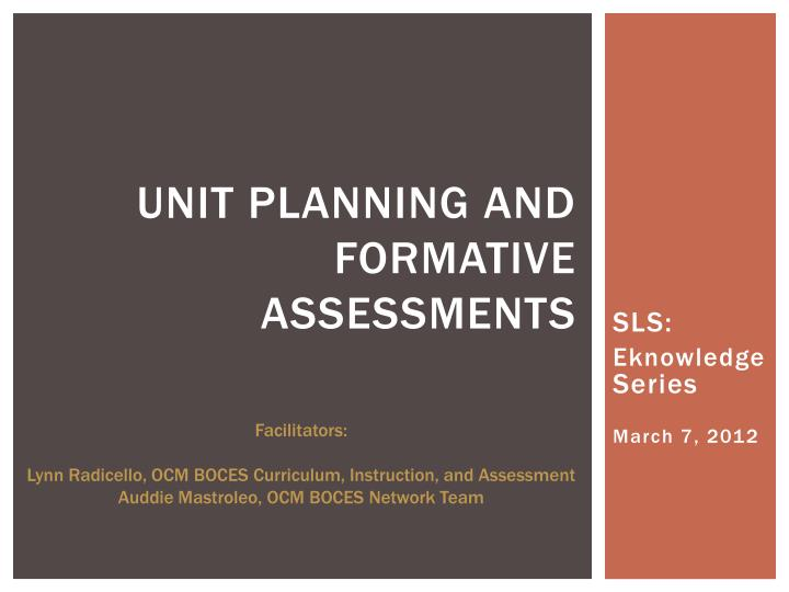 Unit planning and formative assessments