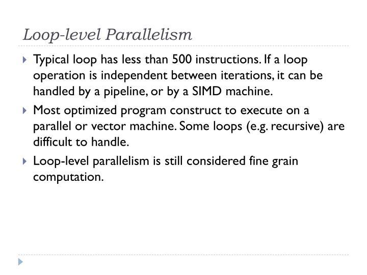 Loop-level Parallelism