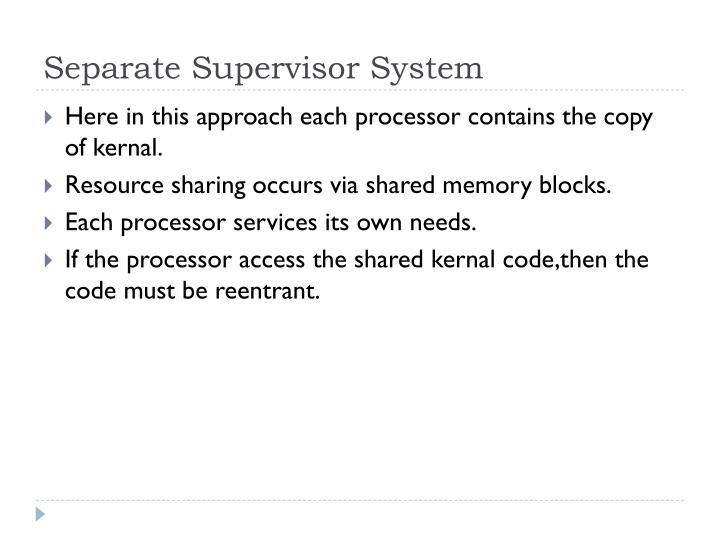 Separate Supervisor System