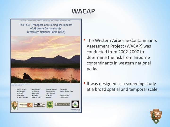 The Western Airborne Contaminants Assessment Project (WACAP