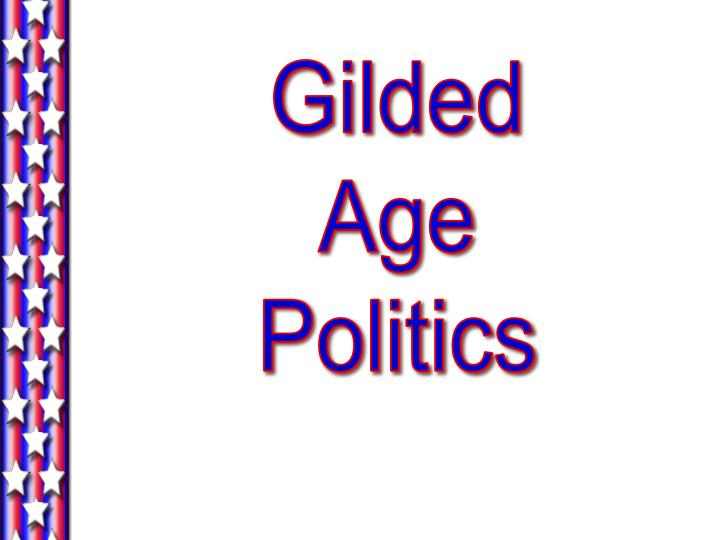 democratic and republican parties gilded age