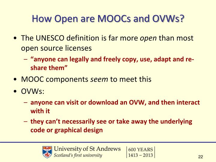 How Open are MOOCs and OVWs?