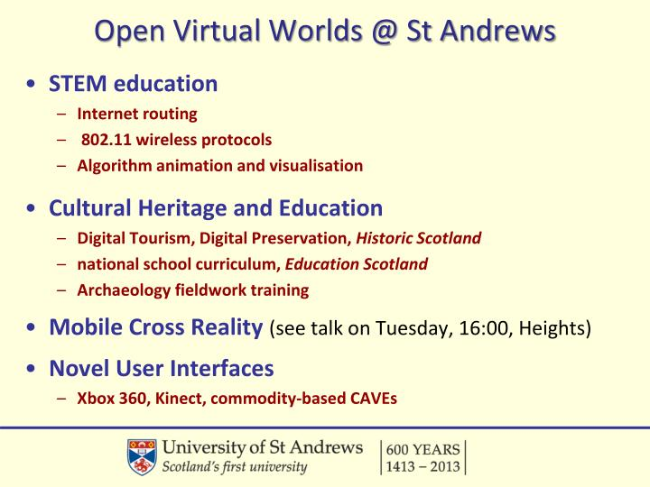 Open Virtual Worlds @ St Andrews