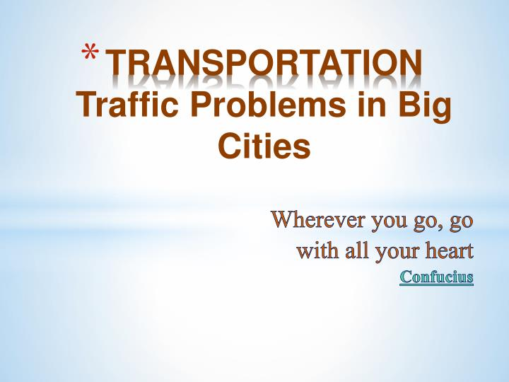 transportation traffic problems in big cities n.
