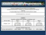 l outil de recueil des protocoles4