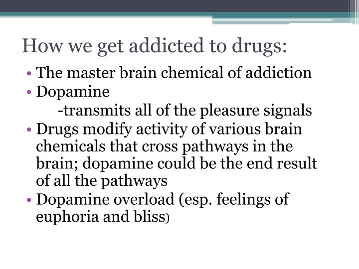 How we get addicted to drugs:
