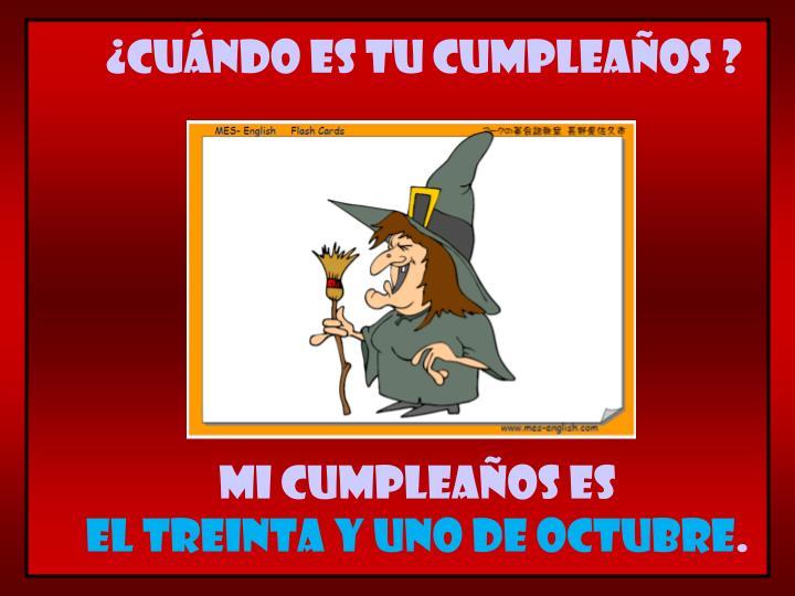 ¿Cuándo es tu cumpleaños ?