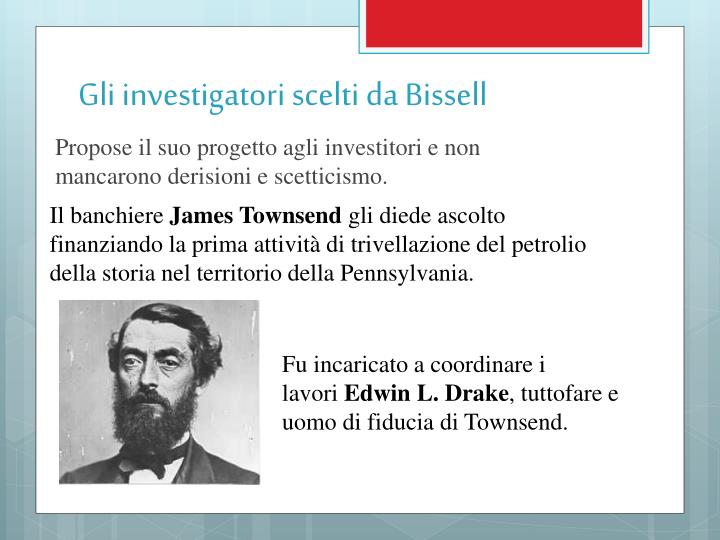 Gli investigatori scelti da Bissell