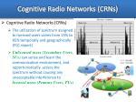 cognitive radio networks crns