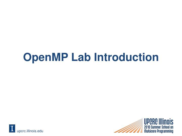 Openmp lab introduction