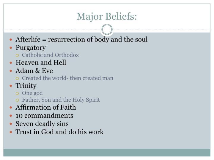 Major Beliefs:
