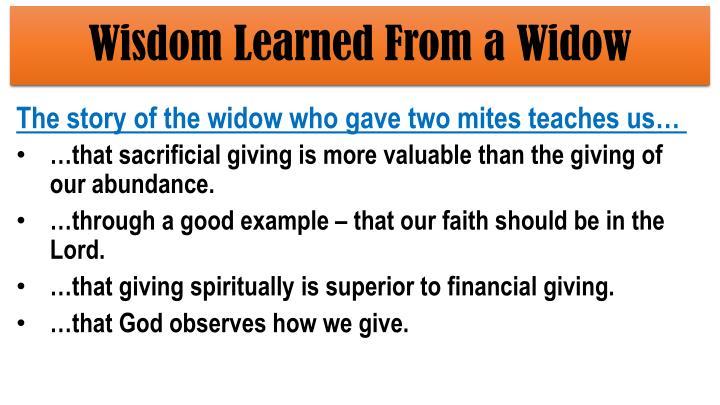 Wisdom Learned From a Widow