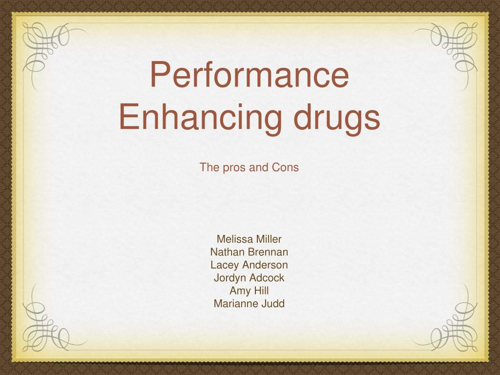 positives of performance enhancing drugs