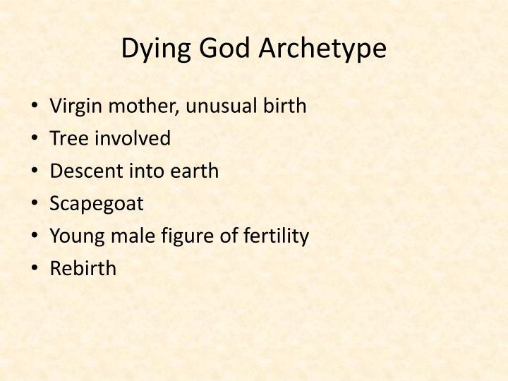 Dying God Archetype