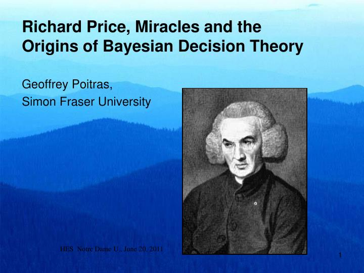 richard price miracles and the origins of bayesian decision theory n.
